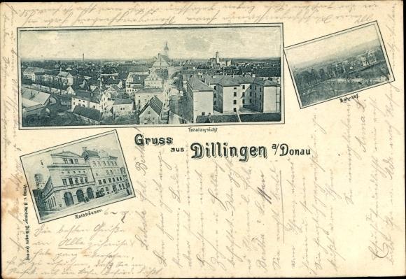 Ak Dillingen an der Donau in Nordschwaben, Rathäuser, Bahnhof, Totalansicht