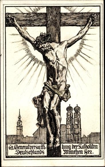 Künstler Ak München, 62. Generalversammlung der Katholiken Deutschlands 1922, Kruzifix