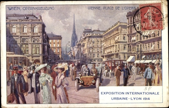 Künstler Ak Wien, Opernkreuzung, Expo Internationale Urbaine Lyon 1914
