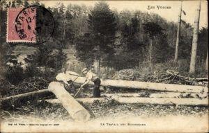 Ak Les Vosges, Le travail des Bucherons, Holzfäller bei der Arbeit
