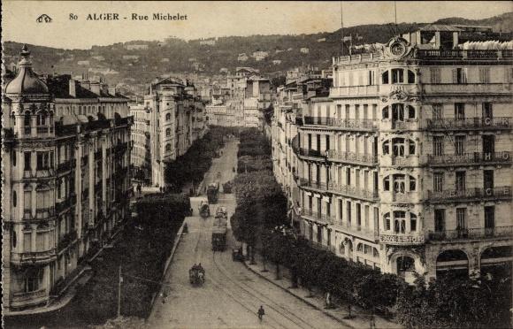 Ak Algier Alger Algerien, rue Michelet, vue d'oiseau, trams, Grand Hotel Excelsior