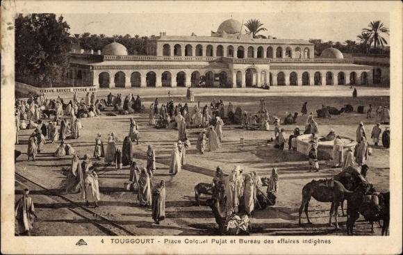Ak Touggourt Algerien, Place Colonel Pujat et Bureau des affaires indigènes