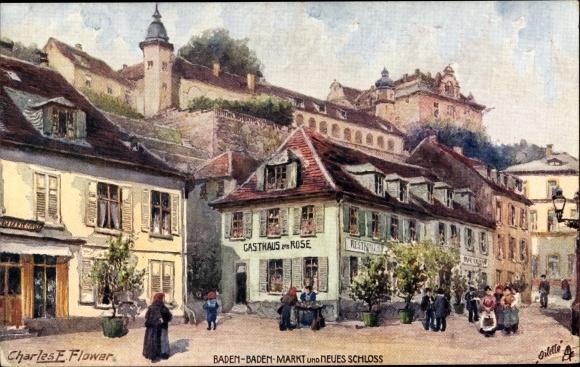 Künstler Ak Flower, Charles E., Baden Baden, Markt, Neues Schloss, Gasthaus zur Rose