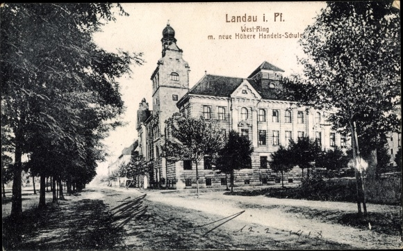 Ak Landau in der Pfalz, Westring, Neue höhere Handelsschuld