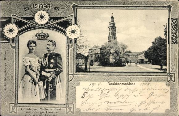 Ak Weimar Thüringen, Residenzschloss, Großherzog Wilhelm Ernst von Sachsen Weimar Eisenach, Caroline