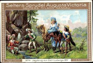 Passepartout Ak Selters Sprudel Augusta Victoria Werbung, Jagdzug zur Zeit Ludwigs XIV.