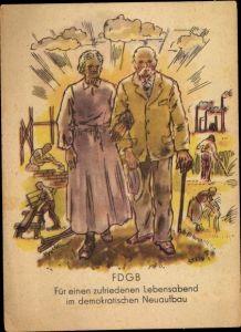 Ak Senioren Paar, FDGB, Lebensabend, Neuaufbau nach dem II. Weltkrieg, SED Propaganda