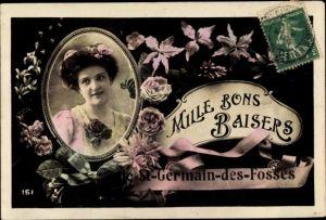 Ak Saint Germain des Fosses Allier, Mille Bons Baisers, Femme, Portrait, Fleurs