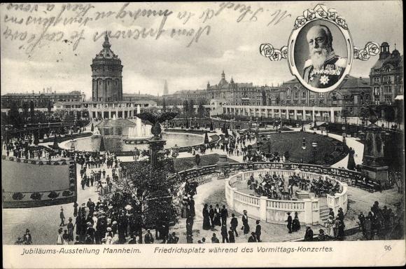 Ak Mannheim, Jubiläumsausstellung, Friedrichsplatz, Vormittagskonzert, Großherzog Friedrich I.