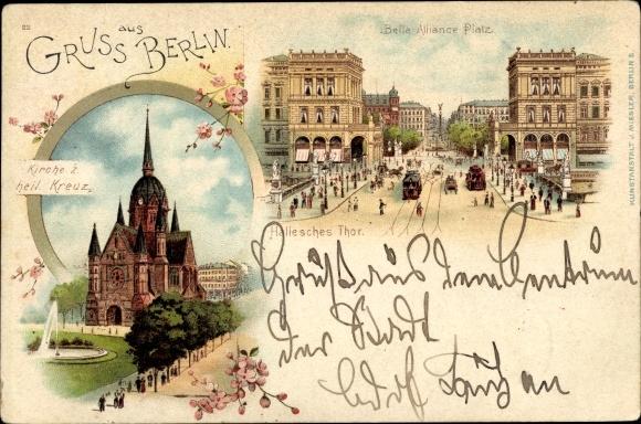 Litho Berlin Kreuzberg, Kirche zum heiligen Kreuz, Belle Alliance Platz, Hallesches Tor