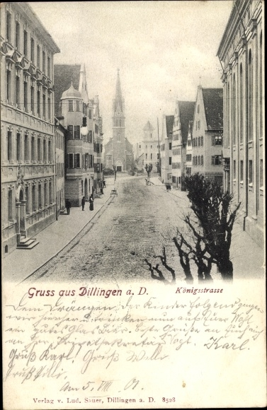 Ak Dillingen an der Donau in Nordschwaben, Königstraße