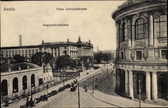 Ak Berlin Mitte, Prinz Albrecht Straße, Preißisches Abgeordnetenhaus