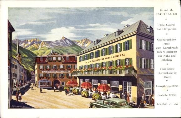 Künstler Ak Bad Hofgastein in Salzburg, Hotel Central