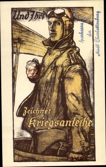 Künstler Ak Und Ihr, Zeichnet Kriegsanleihe, Pilot mit Fliegermütze und Brille, I. WK