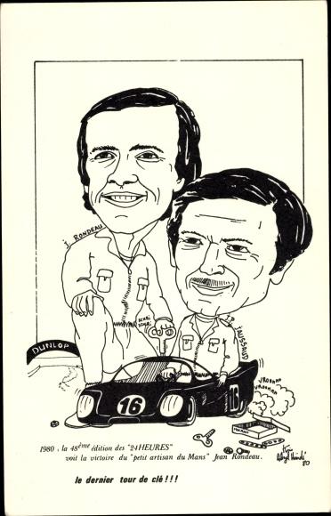 Künstler Ak Le Mans, Le dernier tour de clé, 24 Heures, Rondeau, Jaussaud, Rennfahrer