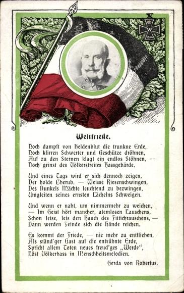 Ak Kaiser Franz Joseph I., Gedicht Weltfriede, Gerda von Robertus, I. WK