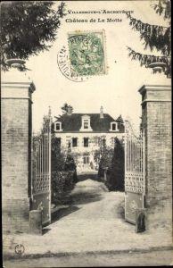 Ak Villeneuve l'Archeveque Yonne, Chateau de la Motte