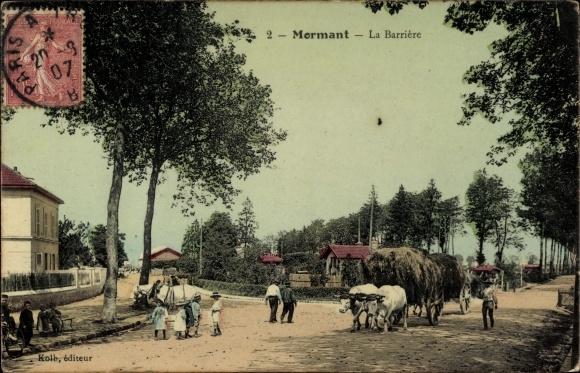 Ak Mormant Seine et Marne, La Barrière