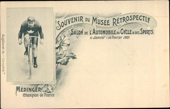 Ak Médinger, Champion de France, Musée Rétrospective, Salon de l'Automobile du Cycle et Sports 1901