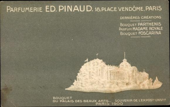 Präge Ak Paris, Parfumerie Ed. Pinaud, Place Vendome, Palais des Beaux Arts, Exposition 1900