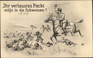 Künstler Ak Ihr verlaustes Packt müsst in die Schwemme, deutscher Soldat zu Pferd, I. WK