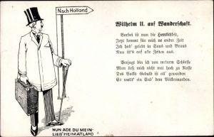 Künstler Ak Kaiser Wilhelm II. auf Wanderschaft, Nach Holland, Kaiser im Exil