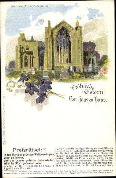Litho Schottland, Melrose Abtei, Von Haus zu Haus, Nr. 30, Preisrätsel, Fröhliche Ostern