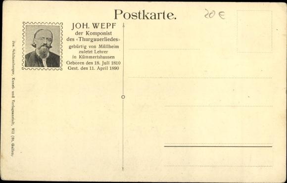 Lied Ak Der Thurgau, Komponist Joh. Wepf., Diessenhofen, Schloss Gottlieben 1