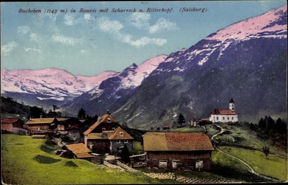Ak Bucheben Rauris in Salzburg, Ortsansicht mit Kirche, Scharreck und Ritterkopf