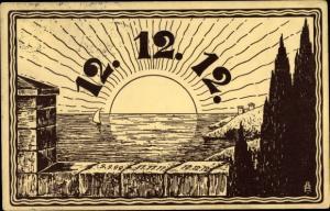 Künstler Ak Besonderes Datum 12.12.1912, 9.9.1919, 11.11.1911