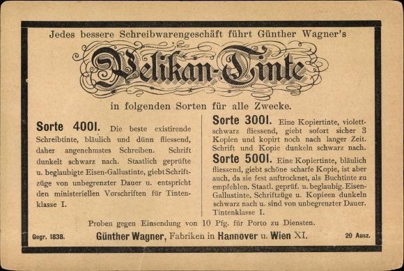 Ganzsachen Ak Pelikan Tinte, Günther Wagner, Fabriken in Hannover und Wien XI.