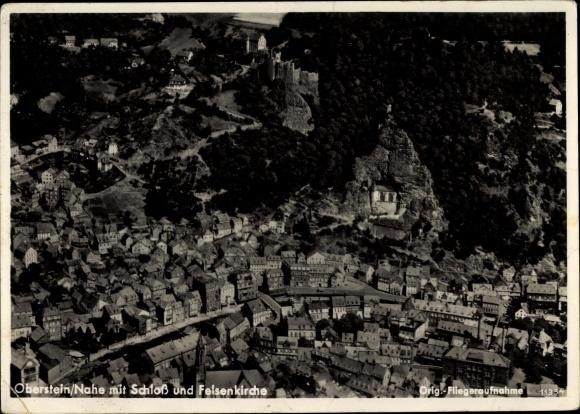 Ak Idar Oberstein an der Nahe, Fliegeraufnahme, Schloss, Felsenkirche