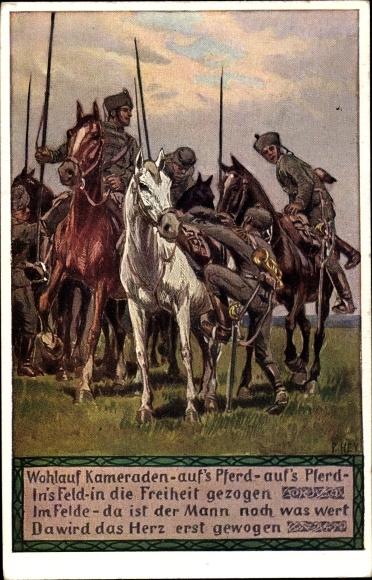 Künstler Ak Hey, Paul, Wohlauf, Kameraden, aufs Pferd, Novitas 20738, Soldatenliederkarte Nr 12