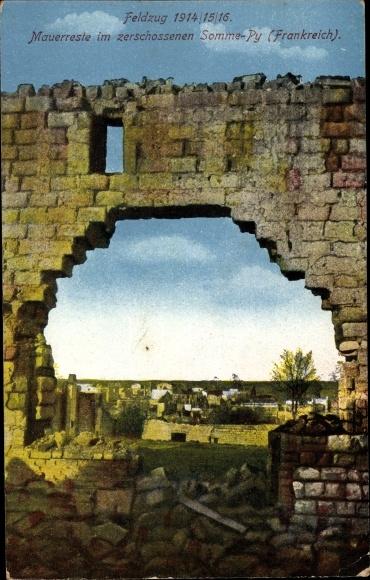 Ak Sommepy Tahure Marne, Mauerreste im zerschossenen Somme Py
