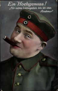 Ak Ein Hochgenuss, für solche Liebesgaben bin ich stets Abnehmer, Rauchender Soldat, Zigarre