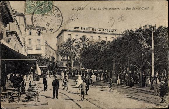 Ak Algier Alger Algerien, Place du Gouvernement, Rue Bab el Oued