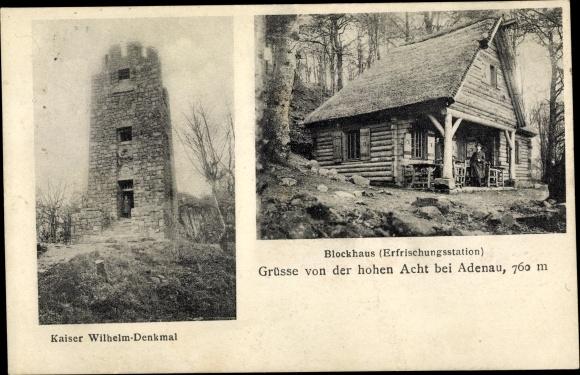 Ak Adenau im Kreis Ahrweiler Rheinland Pfalz, Hohe Acht, Blockhaus, Kaiser Wilhelm Denkmal