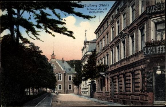 Ak Stolberg im Rheinland, Rathausstraße mit Amtsgericht