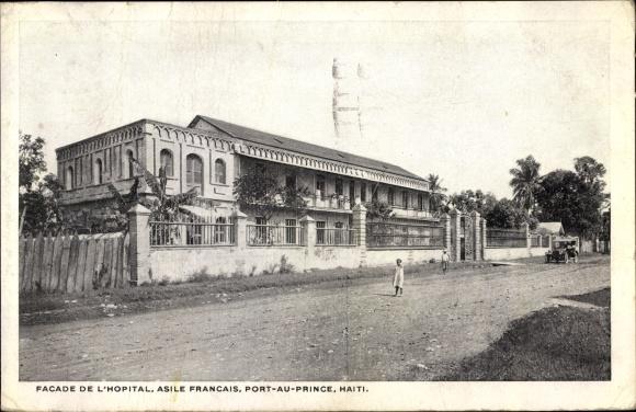 Ak Port au Prince Haiti, Facade de l'Hopital, Asile Francais