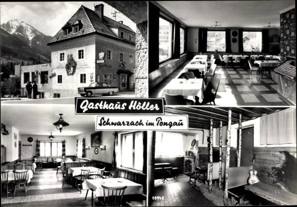 Ak Schwarzach im Pongau in Salzburg, Gasthaus Höller