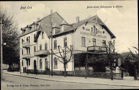 Ak Bad Orb im Main Kinzig Kreis Hessen, Badehotel Schneeweis und Müller