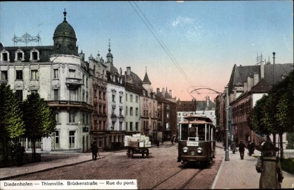 Ak Thionville Diedenhofen Lothringen Moselle, Brückenstraße, Straßenbahn Linie 6, Hotel Sr. Hubert