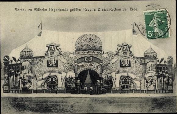 Ak Vorbau zu Wilhelm Hagenbecks größter Raubtier Dressurschau der Erde