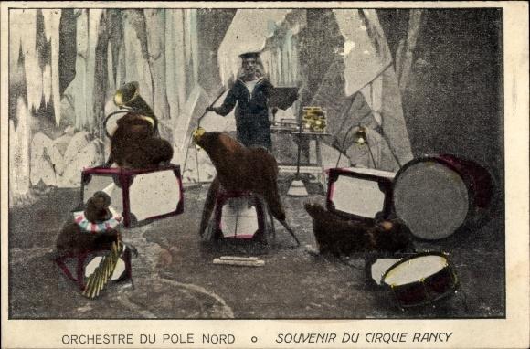 Ak Orchestre du Pole Nord, Souvenir du Cirque Rancy, Robbendressur
