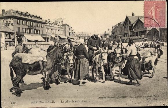 Ak Berck Plage Pas de Calais, Marché aux Anes, Eselmarkt, Hotel du Centre