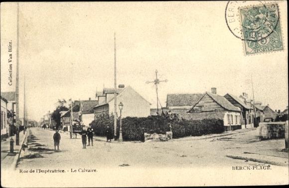 Ak Berck Plage Pas de Calais, Rue de l'Imperatrice, Calvaire