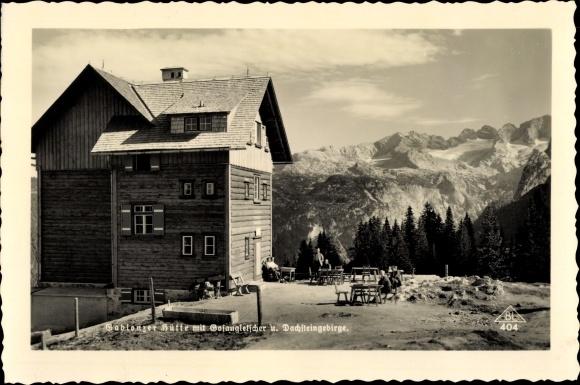 Ak Oberösterreich, Gablonzer Hütte Dachsteinblick