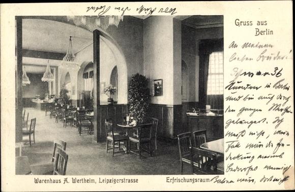 Ak Berlin Mitte, Warenhaus A. Wertheim, Leipziger Straße, Erfrischungsraum