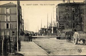 Ak Saint Ouen Seine-Saint-Denis, Rue de la Chapelle