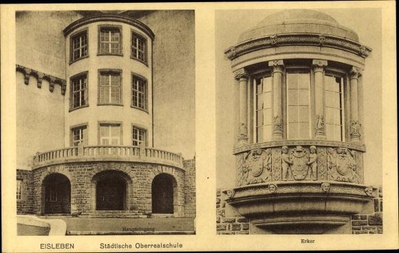 Ak Lutherstadt Eisleben in Sachsen Anhalt, Städtische Oberrealschule, Haupteingang, Erker 0